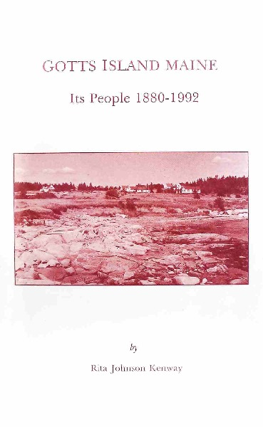 Gotts Island Maine - Its People 1880-1992