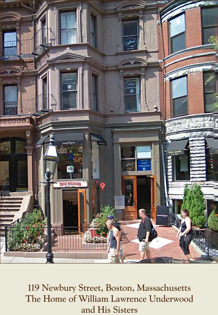 Newbury Street home of William Lawrence Underwood and his Sisters