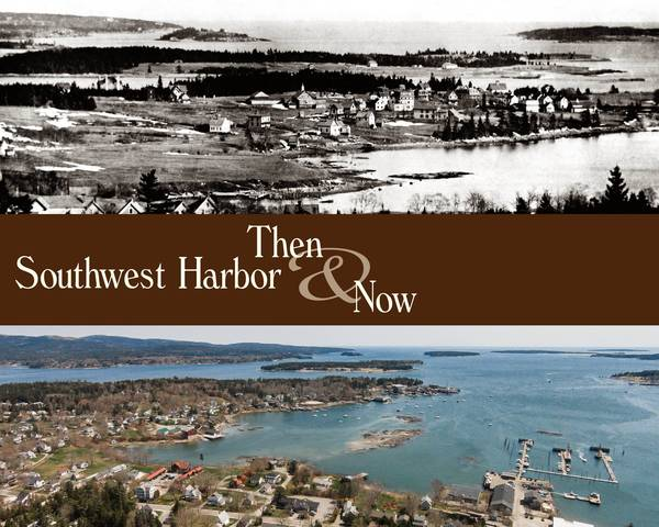 Southwest Harbor Then & Now 2015 Cover Poster