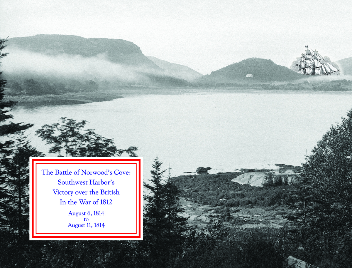 The Battle of Norwood's Cove: Southwest Harbor's Victory over the British in the War of 1812