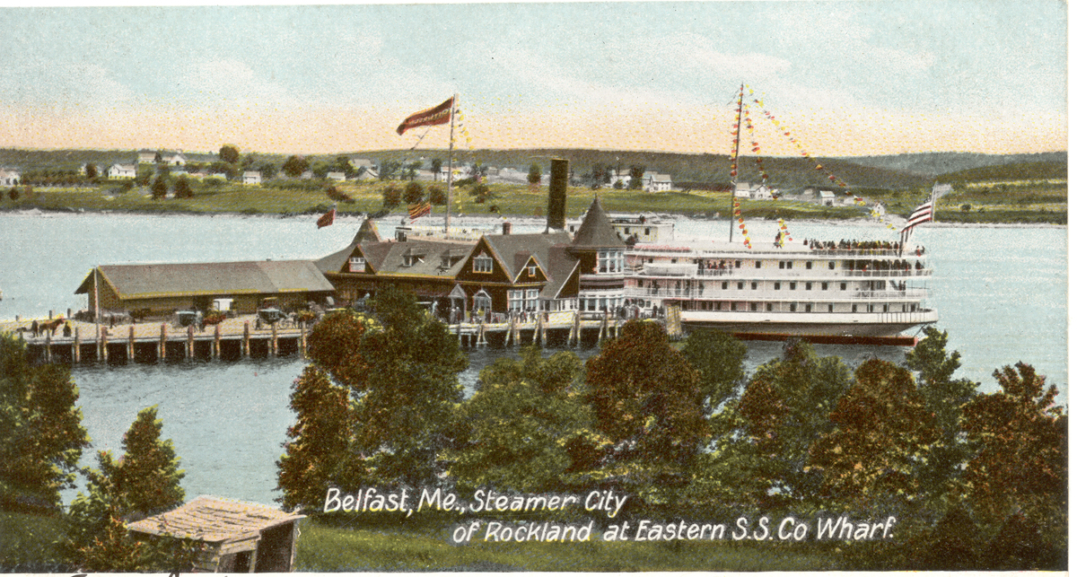 Steamer City of Rockland at the Eastern Steamship Company Wharf, Belfast, Maine